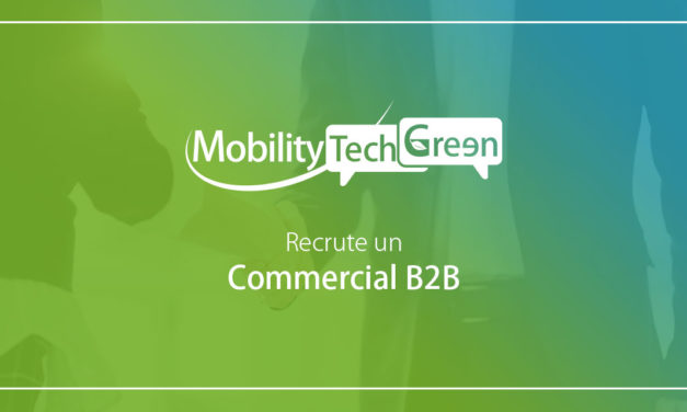 Mobility Tech Green recrute un commercial B2B