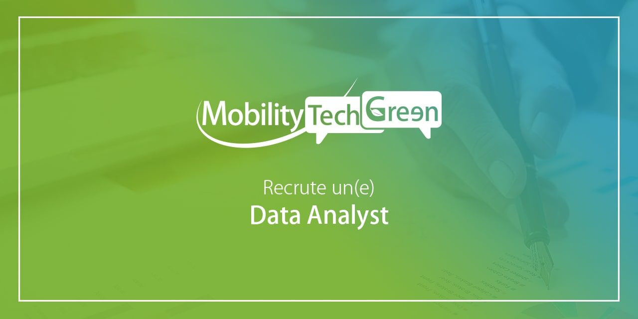 Mobility Tech Green recrute son data analyst (h/f)